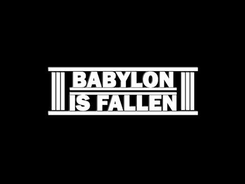 Babylon Is Fallen I