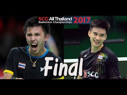 2017 SCG All Thailand Final [MS] ทนงศักดิ์ แสนสมบูรณ์สุข vs กันตภณ หวังเจริญ