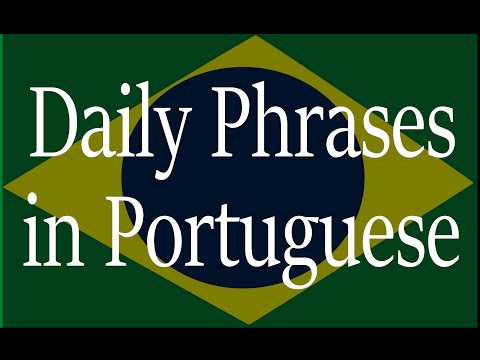 Daily Phrases In Zilian Portuguese Narrated By Native