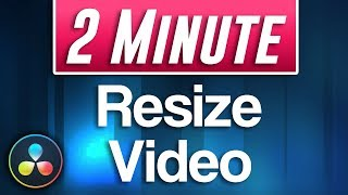Davinci Resolve : H๐w to Resize Video Clips and Images (Fast Tutorial)