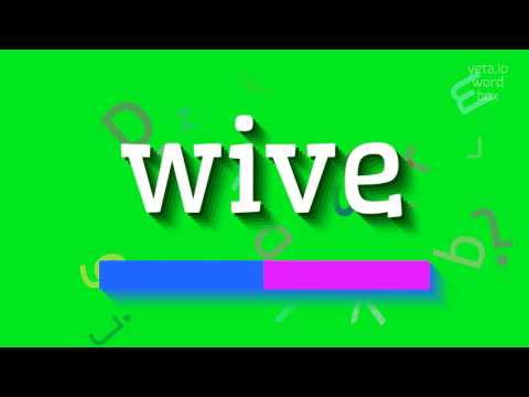 """How to say """"wive""""! (High Quality Voices)"""