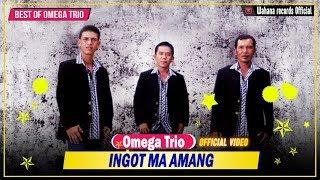 Download Mp3 Omega Trio - Ingot Ma Amang