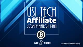 USI TECH Affiliate Compensation Plan - USI Tech Affiliate Compensation Plan Bitcoin