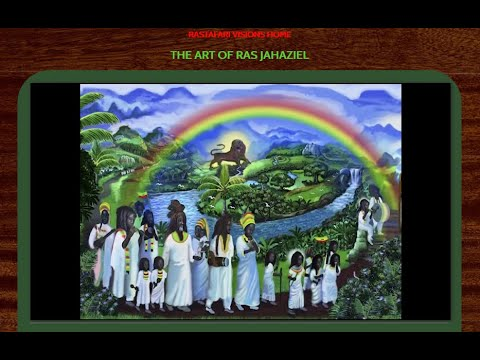 RASTAFARI VISIONS The Art of Ras Jahaziel