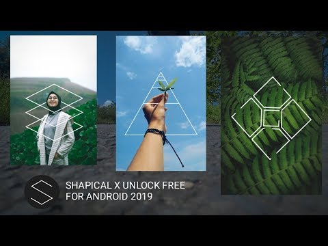 Shapical  Unlock For Android 2019
