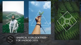 Baixar Shapical Full Unlock For Android 2019!!!