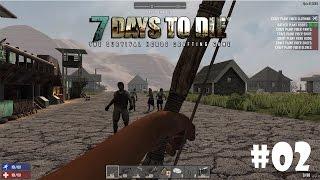 7 Days to Die (Alpha 15) #2 - Теперь всё можно разбирать