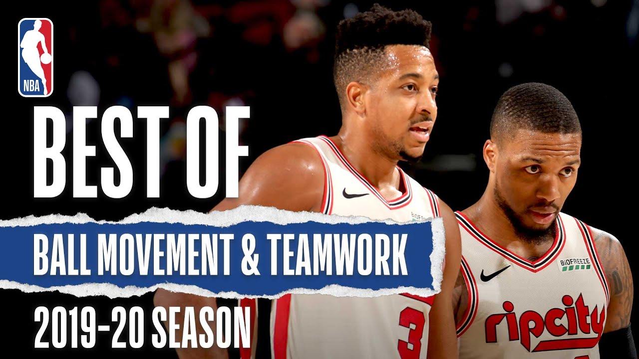 Teamwork Makes The Dream Work | 2019-20 NBA Season
