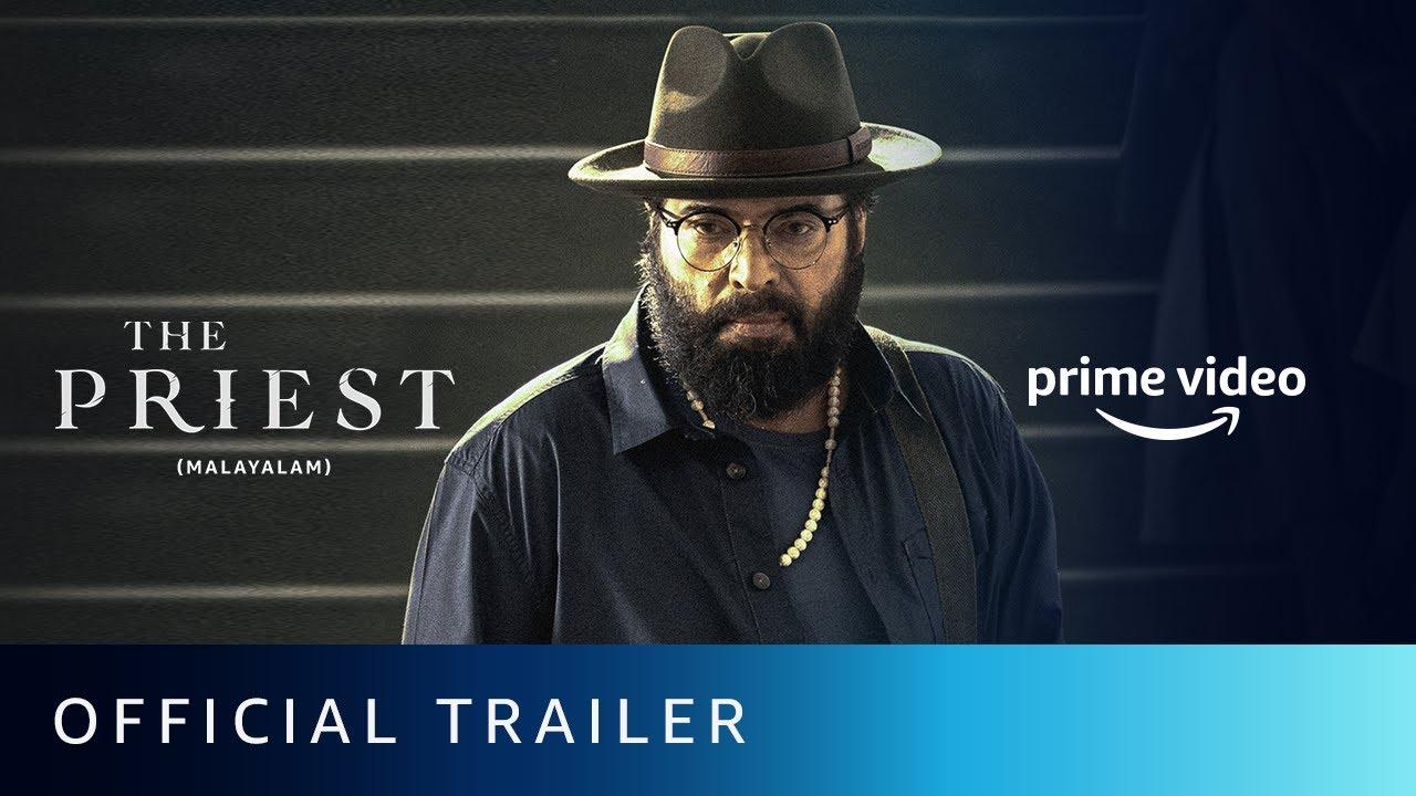 Download The Priest - Official Trailer | Mammootty, Nikhila Vimal, Manju Warrier | Amazon Prime Video