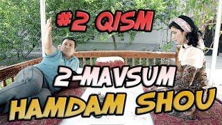 Ham Dam SHOU 2-mavsum (2-qism) (15.08.2017) | Хам Дам ШОУ 2-мвсум (2-кисм)