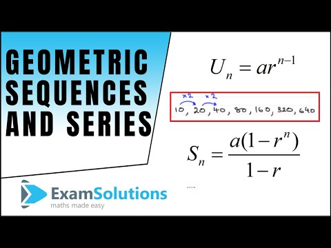 Geometric Progression / Series : ExamSolutions