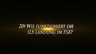 [FAQ 20#] Wie funktioniert der ILS-Anflug?