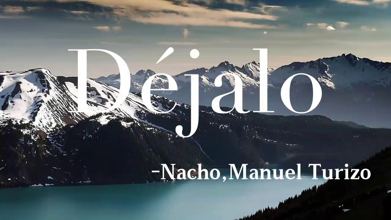 Download Déjalo - Nacho, Manuel Turizo (Audio)