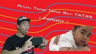 RITUAL TEPOK TEPOK feat TATAN PARODY STORY COMEDY JON Arga