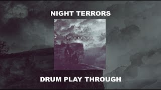 Currents - Night Terrors (DRUM PLAY THROUGH)