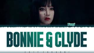 YUQI (우기) – 'BONNIE & CLYDE' Lyrics [Color Coded_Han_Rom_Eng]