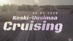 Keski Uusimaa Cruising 22 05 2020