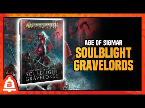 Age of Sigmar | Soulblight Gravelords | BoLS Overview |