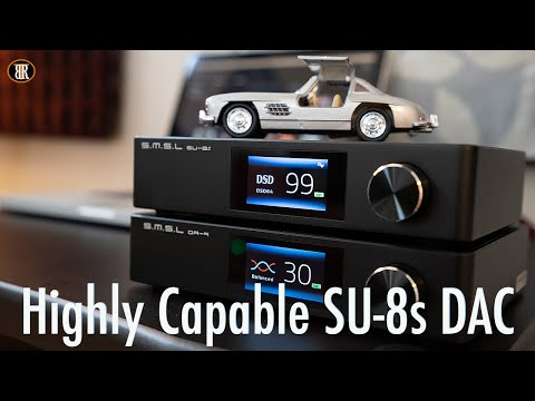 S.M.S.L SU-8s DAC And SH-8s Review