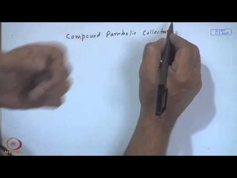 Mod-19 Lec-22 Compound Parabolic Collectors