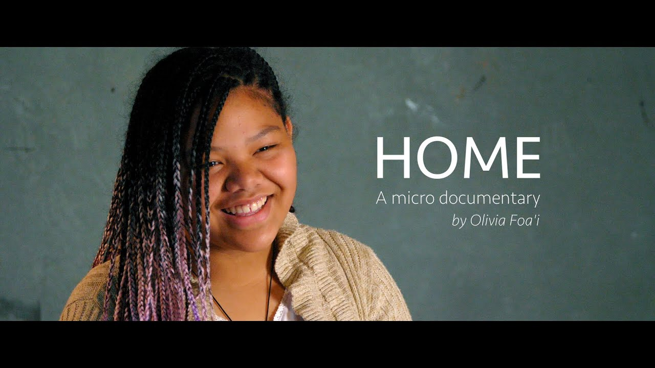 HOME - Micro Documentary by Olivia Foa'i