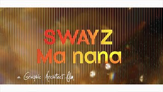[Clip Officiel] Swayz - Ma nana