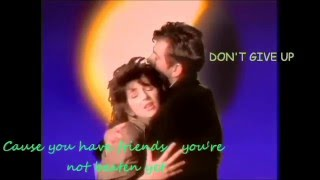 DON'T GIVE UP Kate Bush & Peter Gabriel with English Words 6 05