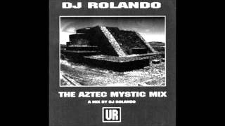 Dj Rolando   The aztec mix