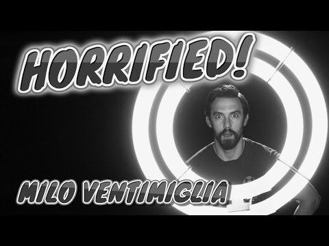 HORRIFIED!  Episode 21  Milo Ventimiglia