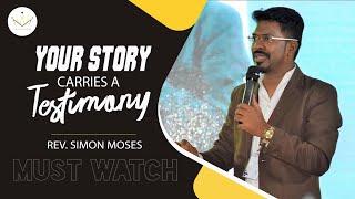 Your Story carries a testimony. ( ನಿಮ್ಮ ವ್ಯಥೆಯ ಹಿಂದೆ ದೇವರು, ದೊಡ್ಡ ಸಾಕ್ಷಿಯನ್ನು ಇಟ್ಟಿದ್ದಾನೆ)