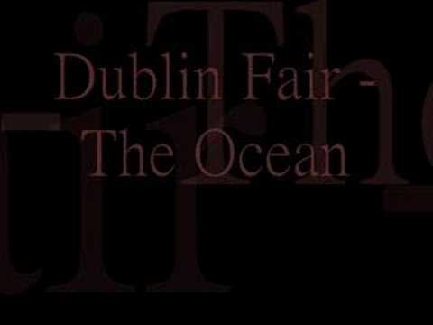 Dublin Fair - The Ocean