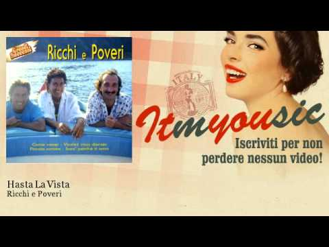 Клип Ricchi E Poveri - Hasta la vista