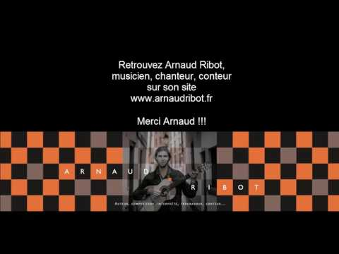 Chansons d'Arnaud Ribot et constellation familiale