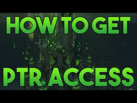 How to get PTR Access for World of Warcraft