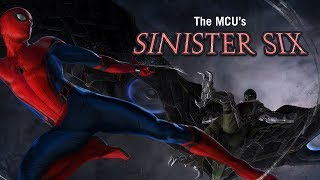 Predicting the MCU's SINISTER SIX!