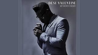 Desi Valentine My Worst Enemy Audio
