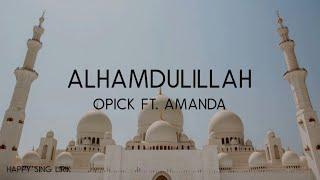 Opick ft. Amanda - Alhamdulillah (Lirik)