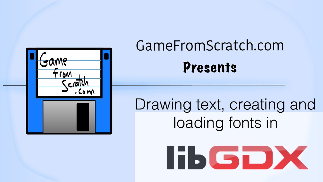 LibGDX Video Tutorial: Creating and Using Fonts and Text