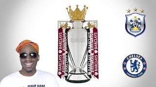 Huddersfield vs. Chelsea Pre Match Analysis | Premier League Preview
