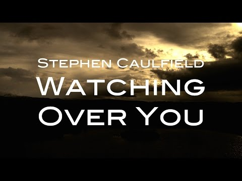 Watching Over You (Lyric Video)