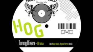 Tommy Rivera - Aroma (Angelo Ferreri Remix)