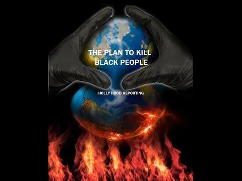 The (Illuminati) Plan to Kill Black People