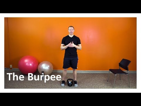The Burpee - An Exercise To Strengthen Your Entire Body