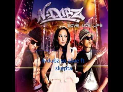 N-Dubz vs Skepta - So Alive