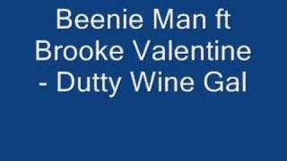 Beenie Man f Brooke Valentine- Dutty Wine Gal