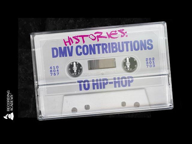 Histories: DMV Contributions to Hip-Hop