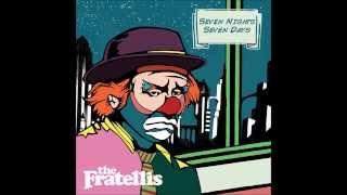 The Fratellis - She