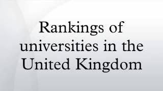 Rankings of universities in the United Kingdom