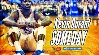 Kevin Durant - Someday