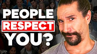 Do People Respect You? A Guide On Gaining Respect For Yourself